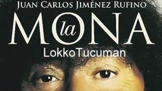 La Mona Jimenez - Me Muero Por Ella