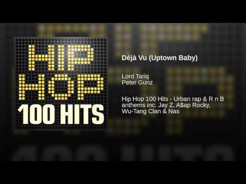 Déjà Vu (Uptown Baby)