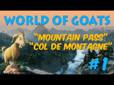 World of Goats #1 - How to climb Mountain Pass