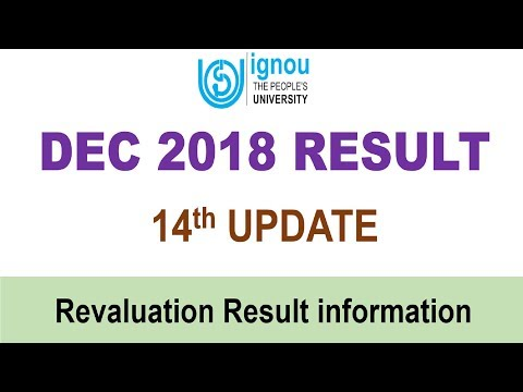 [14th UPDATE] IGNOU DEC 2018 TERM END EXAM RESULT 14th UPDATE RELEASED || Revaluation Result info