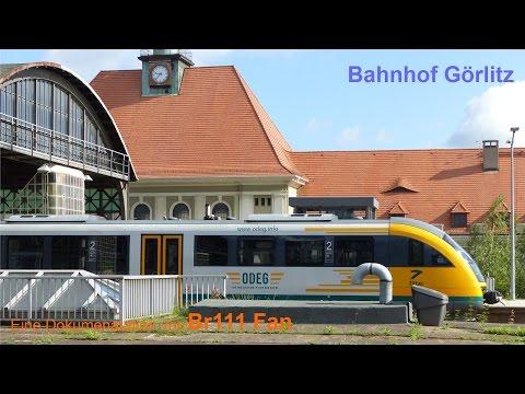 Bahnhof Görlitz (2016) Eine Dokumentation von Br111 Fan