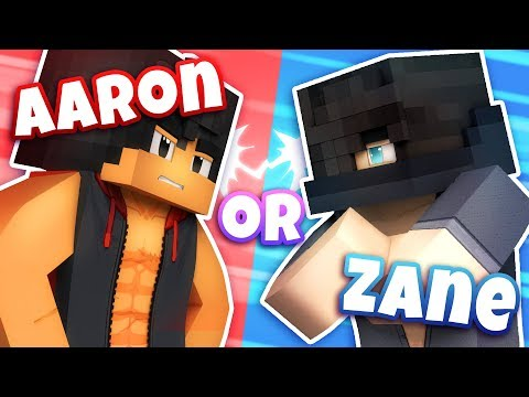 Would You Date Aaron Or Zane? - [MINECRAFT - WOULD YOU RATHER?]