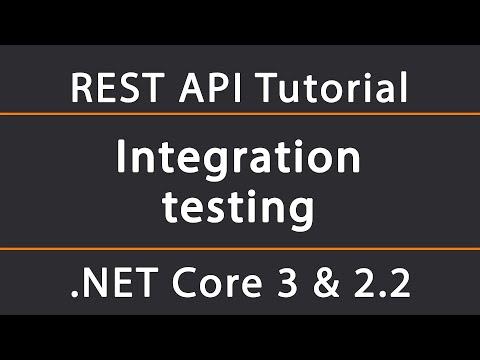 Integration Testing | ASP.NET Core 2.2 & 3 REST API Tutorial 15