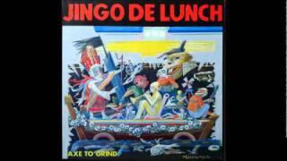 Jingo De Lunch - Did You Ever