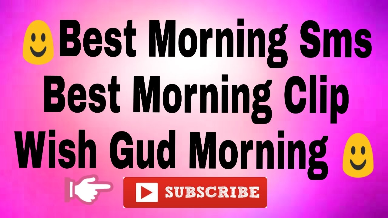 [Hindi] Best Good Morning Sms Best Love Sms Best Morning Text Wish A Happy Good Morning