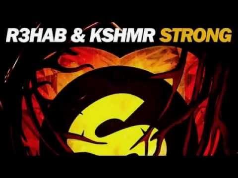 R3hab & KSHMR - Strong (FULL) (Original Mix) - LIKE MICHAEL -