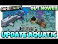 Minecraft - UPDATE AQUATIC OUT NOW !!(Phase 1) Changelog & Gameplay - MCPE / Xbox / Bedrock