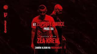 Kaczor x Pih - Zepsute Owoce (prod. RX) ZŁA KREW EP BONUS TRACK
