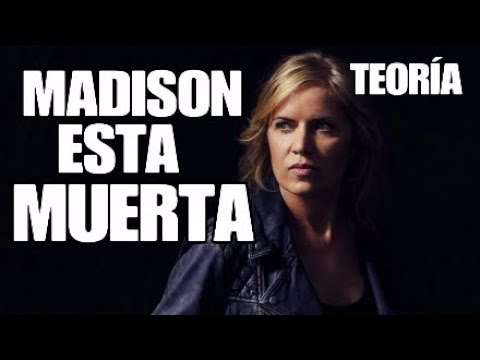 MADISON CLARK ESTA MUERTA. Fear The Walking Dead Temporada 4 Teoría ...