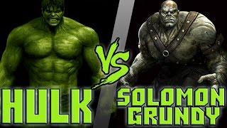 Халк vs Соломон Гранди Hulk vs Solomon Grundy Кто Кого bezdarno