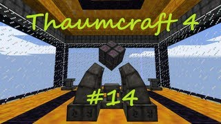 A Complete Guide To Thaumcraft 4 - Part 14 - Wand Focus Shock and Essentia Distillation