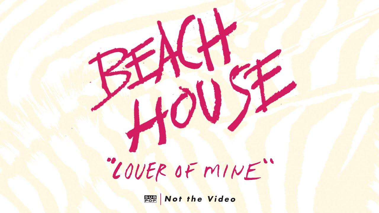 beach-house-lover-of-mine-sub-pop