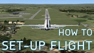 FSX How to Set-Up For Flight | Gate to Gate | Season 1 Episode 10