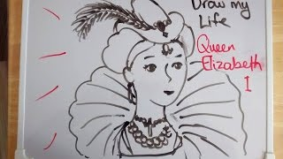 Queen Elizabeth: Draw My Life