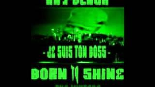 Je Suis Ton Boss#Kay-Black#Born to Shine.#PREZY-AL