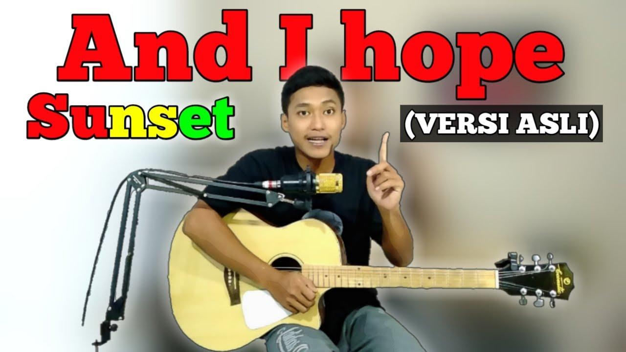 Download ❗Kunci Gitar | SUNSET - And I hope | (Original Cord)🔴