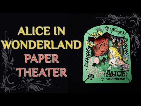 Paper Theater | Alice In Wonderland