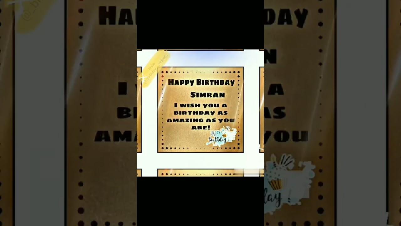 Happy Birthday Simran 😍 #birthday #birthdaysong #happybirthday