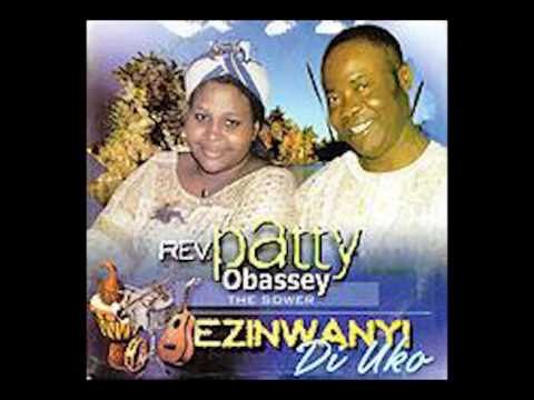 Patty Obasi - Ezinwanyi Di Uko [GOSPEL MUSIC]