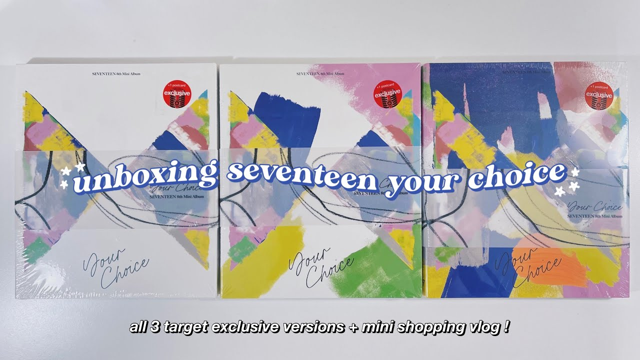 unboxing seventeen your choice albums + mini shopping vlog ✰ all 3 target exclusive versions !
