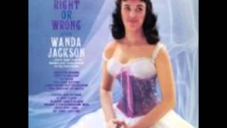 Wanda Jackson - I May Never Get To Heaven (1961).