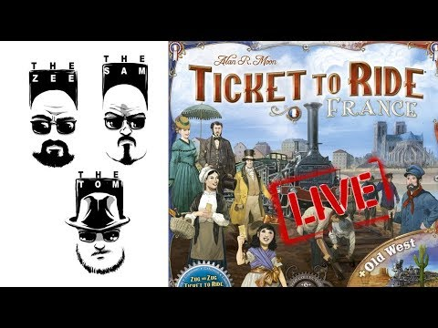 Live Ticket to Ride: France and Old West