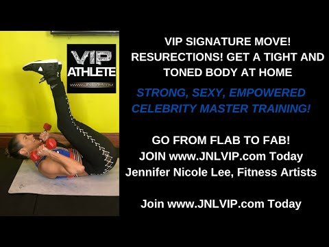 RESURECTIONS! GET A TIGHT AND TONED BODY AT HOME WITH MASTER TRAINER JENNIFER NICOLE LEE!