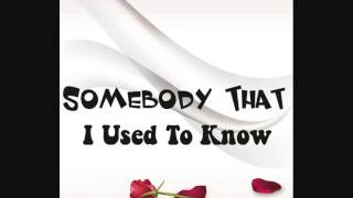 Khuong Dat Long - Somebody that I used to know