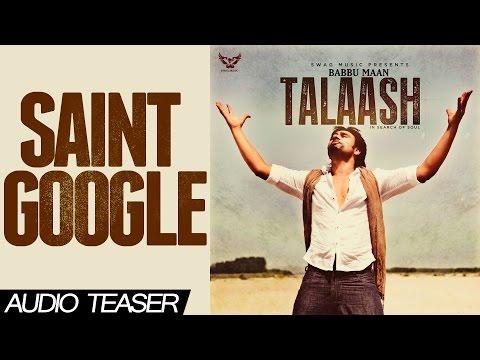 Babbu Maan - Saint Google | Audio Teaser | Talaash - In Search of Soul | 2013