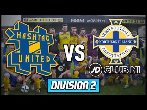 HASHTAG UNITED vs JD CLUB NI - NORTHERN IRELAND AWAY MATCH!