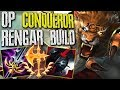 NEW UNKILLABLE CONQUEROR RENGAR BUILD ! WHEN YOUR AHEAD DONT GO FULL DAMAGE ! RENGAR JG GAMEPLAY