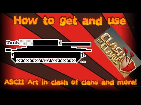 How to download and use ascii art in clash of clans and more!