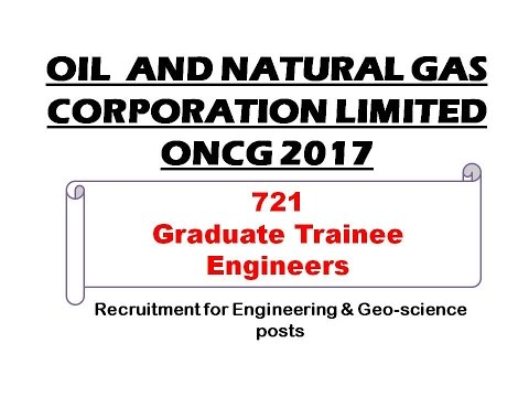 721 Graduate Trainee Engineers recruitment in ONGC 2017