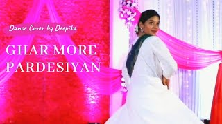 GHAR MORE PARDESIYAN  - Dance Cover   Kalank   Alia Bhatt   Deepika Bariya   VinDeep Choreography