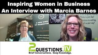 Inspiring Women in Business - An Interview with Marcia Barnes