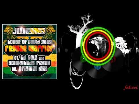 House of David Gang - Reggae Warrior (Ed Solo & Stickybuds RMX)