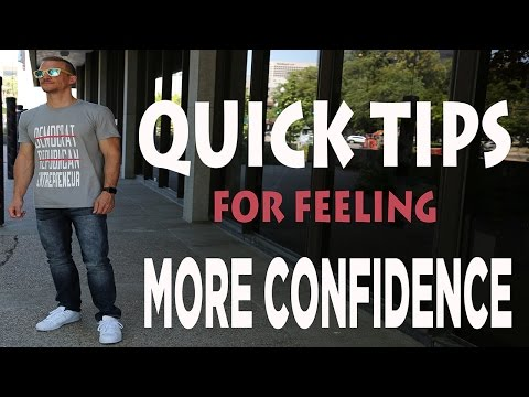 Quick Tips - How To Quickly Build Confidence  And Self Esteem
