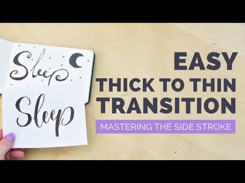 Brush Lettering THICK to THIN transitions