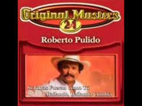 Roberto Pulido - Te Vi Partir