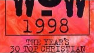 Download WOW Hits 1998 CD1      |      Abba Father Rebecca St  James Mp3 and Videos