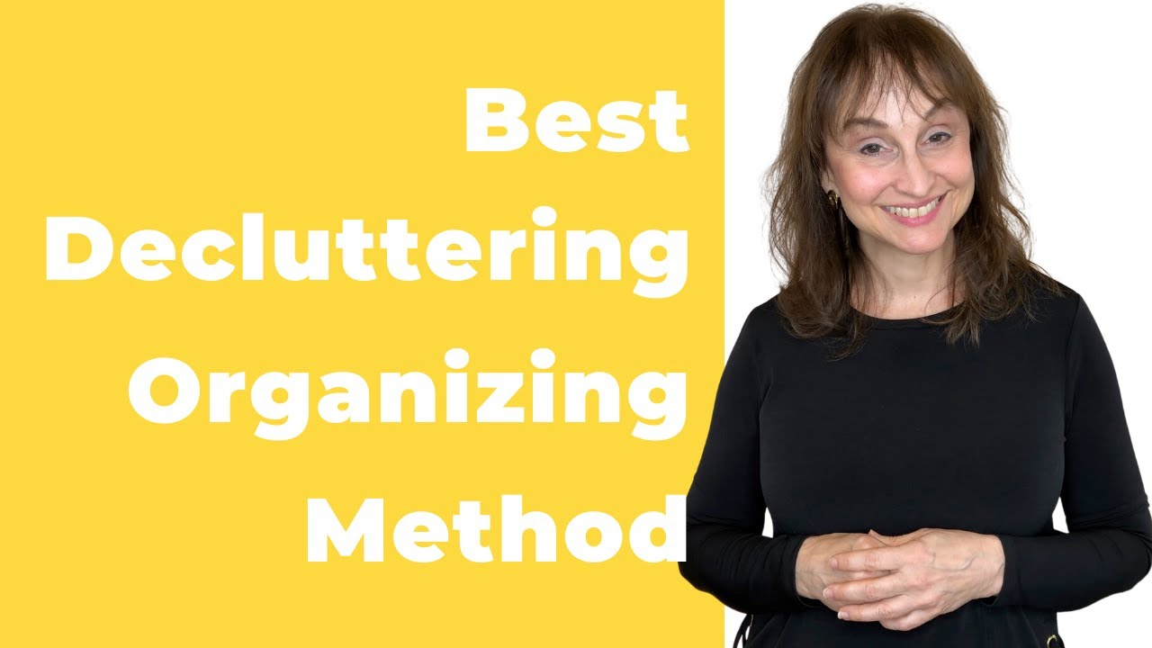Decluttering and Organizing Method - Strategy for Success from a Pro Organizer