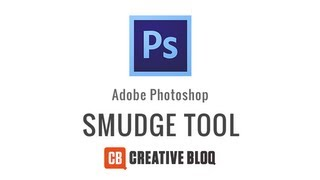 Photoshop: How to use the Smudge Tool