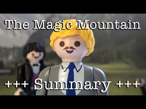 The Magic Mountain to go (Mann in 10.5 minutes)
