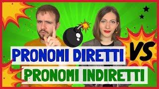 Pronomi DIRETTI e INDIRETTI in italiano: la Spiegazione Completa in MENO di 10 MINUTI! ✅
