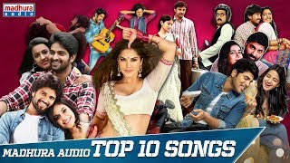 top-10-hit-telugu-songs-2019-telugu-songs-2019-jukebox-telugu-songs-2019-madhura-audio