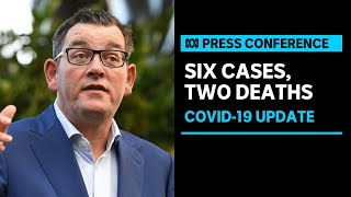 Victoria records six coronavirus cases, two deaths | ABC News