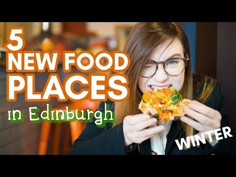 5 NEW PLACES For Coffee And Food In EDINBURGH | Winter '19