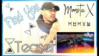 MONSTA X 몬스타엑스 'FIND YOU' Teaser | REACTION