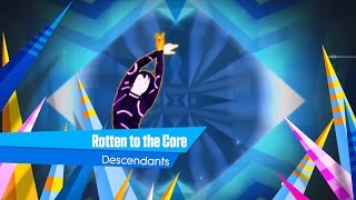 Just Dance 2016 Rotten to the Core - Fanmade Mash-Up.mp3