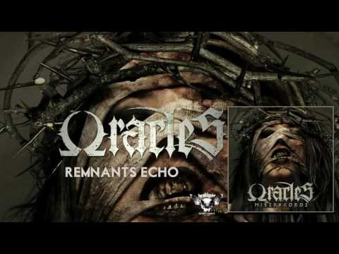 ORACLES - Remnants Echo [OFFICIAL VIDEO]